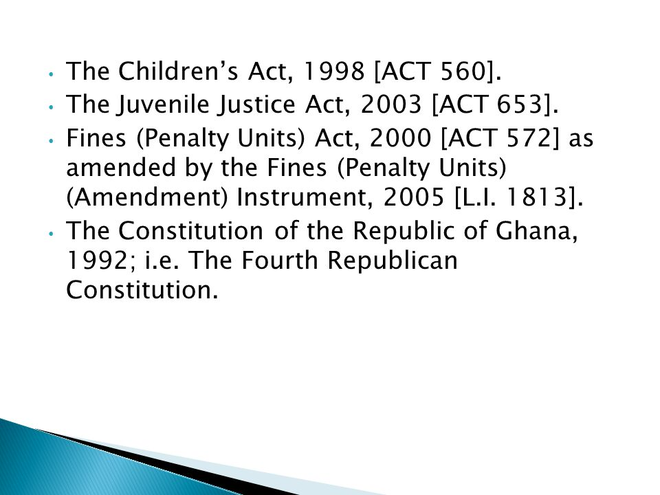 The Children's Act, 1998 [ACT 560].
